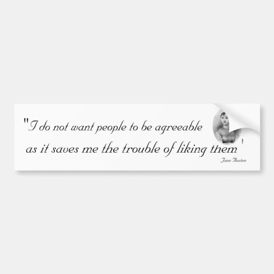 Agreeable People: Quoteable Jane Austen Bumper Sticker