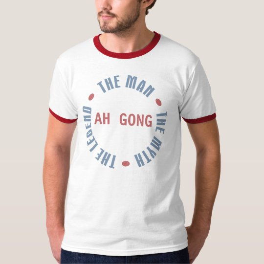 Ah Gong Man Myth Legend Customisable T-Shirt