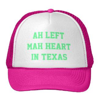 Ah Left Mah Heart In Texas Trucker Hat