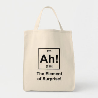 Ah! The Element of Surprise Grocery Tote Bag