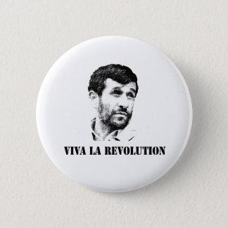 Ahmadinejad - Viva la revolution 6 Cm Round Badge