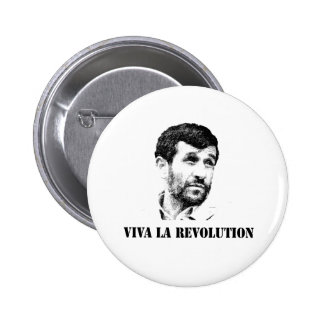 Ahmadinejad - Viva la revolution 6 Cm Round Badge