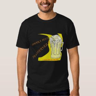 Ahorra Agua,Toma Cerveza Tees