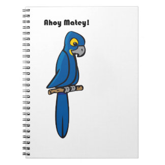 Ahoy Matey Blue Macaw Parrot Cartoon Spiral Notebooks