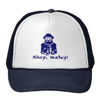 Ahoy, matey! cap