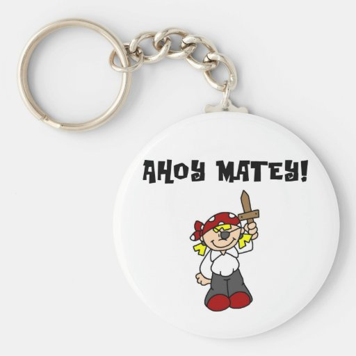 Ahoy Matey Girl Pirate Tshirts and Gifts Keychains