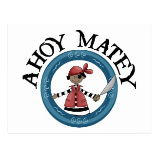 Ahoy Matey Patcheye Pirate Postcard