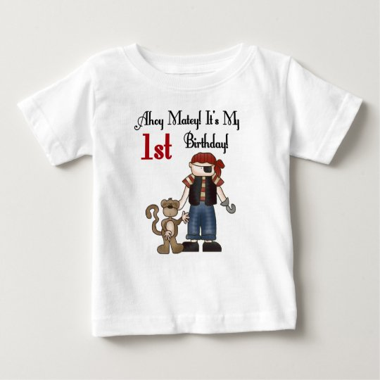 Ahoy Matey Pirate 1st Birthday Baby T-Shirt