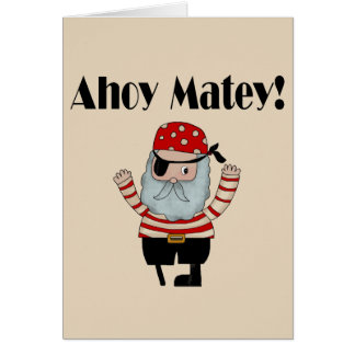 Ahoy Matey Pirate Card