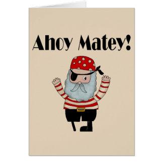 Ahoy Matey Pirate Greeting Card