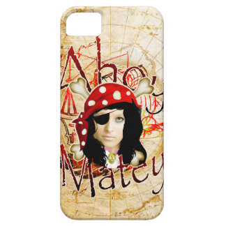 Ahoy Matey Pirate photo iPhone 5 Cases