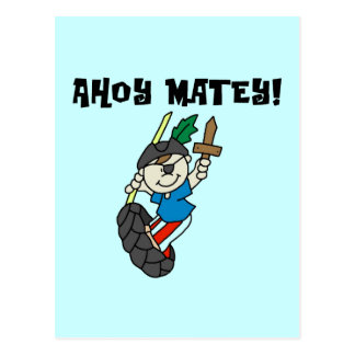 Ahoy Matey Pirate T-shirts and Gifts Postcard