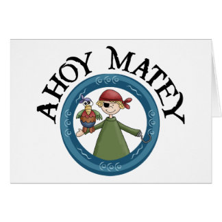 Ahoy Matey Pirate with Parrot Card Greeting Card