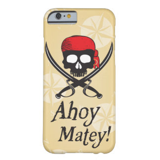Ahoy Matey! Skull Barely There iPhone 6 Case