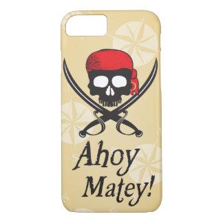 Ahoy Matey! Skull iPhone 7 Case