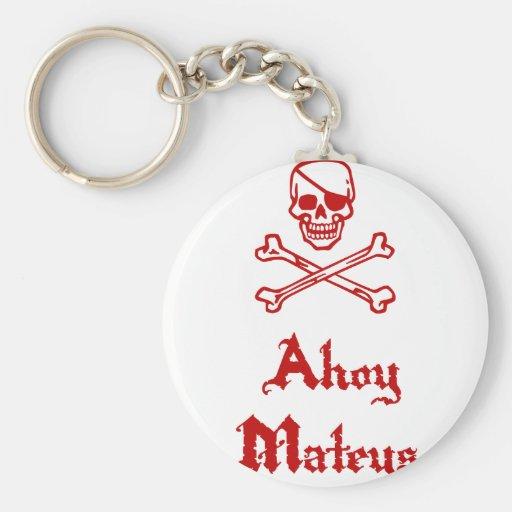Ahoy Mateys Keychain