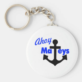 Ahoy Mateys With Anchor Basic Round Button Key Ring