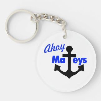 Ahoy Mateys With Anchor Double-Sided Round Acrylic Key Ring