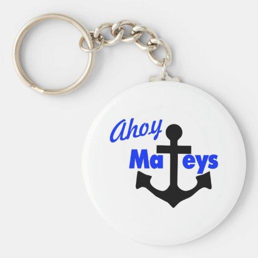 Ahoy Mateys With Anchor Key Chain