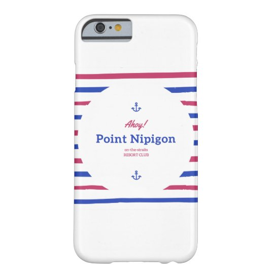 Ahoy, Nipigon! Phone Case