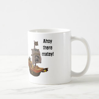 Ahoy there matey mugs