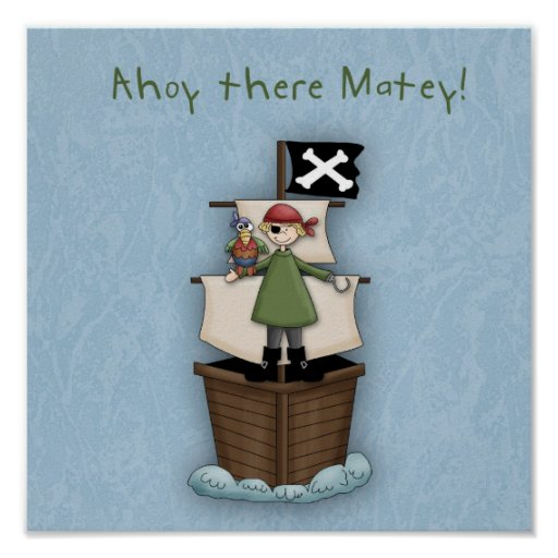 Ahoy There Matey Poster