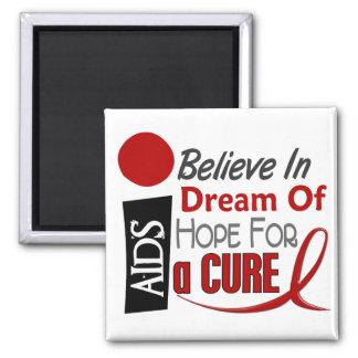 AIDS / HIV BELIEVE DREAM HOPE MAGNET