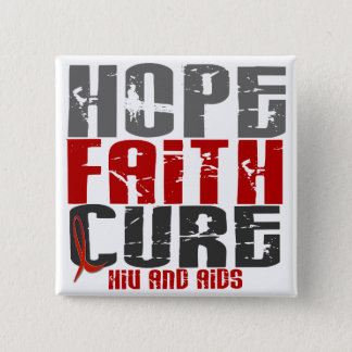 AIDS / HIV HOPE FAITH CURE 15 CM SQUARE BADGE