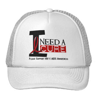 AIDS / HIV I NEED A CURE 1 TRUCKER HAT