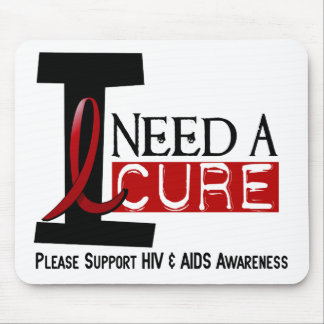 AIDS HIV I NEED A CURE 1 MOUSE MAT