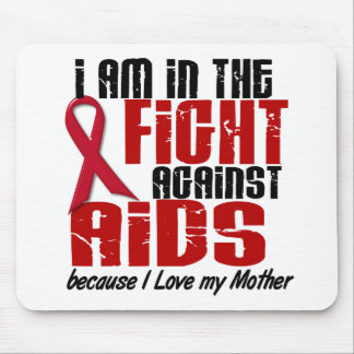 AIDS HIV In The Fight 1 Mother Mouse Pad