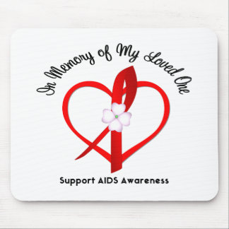 AIDS In Memory of My Loved One Mouse Mat