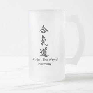 Aikido - The Way of Harmony 16 Oz Frosted Glass Beer Mug