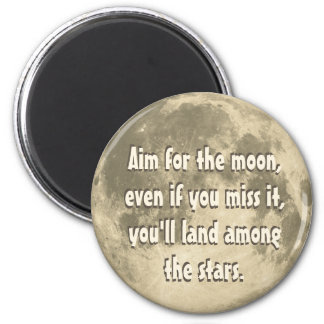 Aim for the Moon 6 Cm Round Magnet