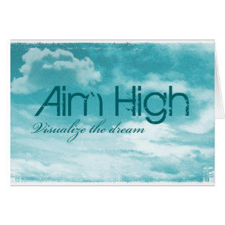 Aim High. Visualize The Dream. Note Card