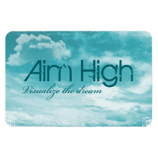 Aim High Visualize The Dream Vinyl Magnets