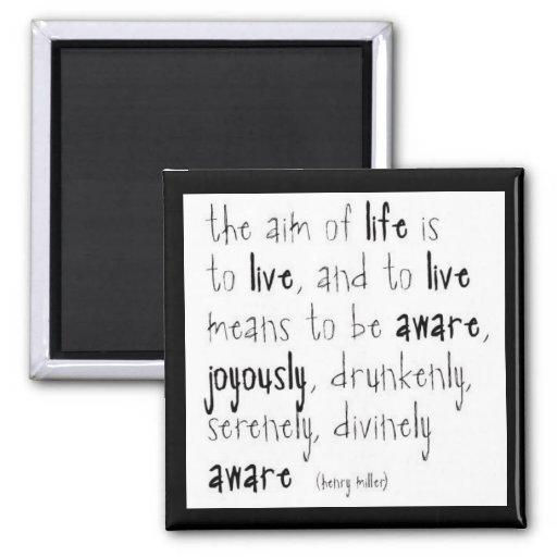 """""""Aim Of Life"""" Fridge Magnets"""