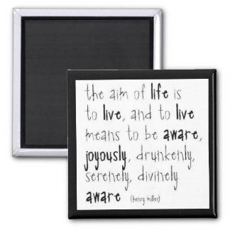 """Aim Of Life"" Square Magnet"