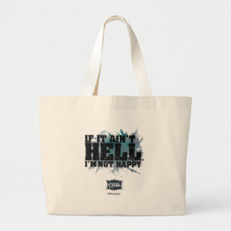 Ain't Hell Tote Bag