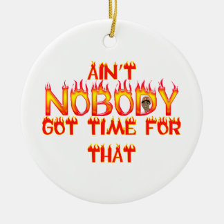 Ain't Nobody Got Time Sweet Brown Christmas Ornament