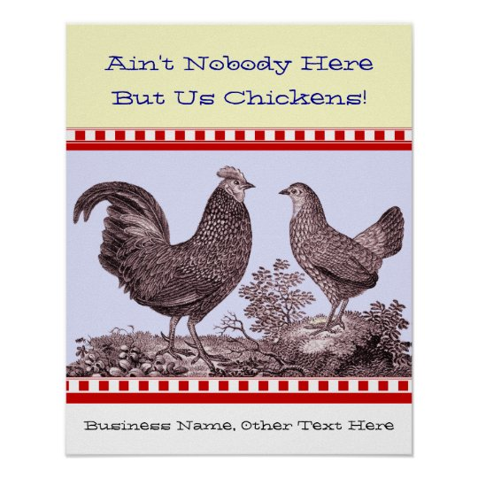 Ain't Nobody Here But Us Chickens Country Kitchen