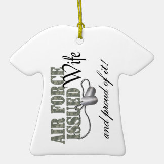 Air Force Issued Wife Ceramic T-Shirt Decoration