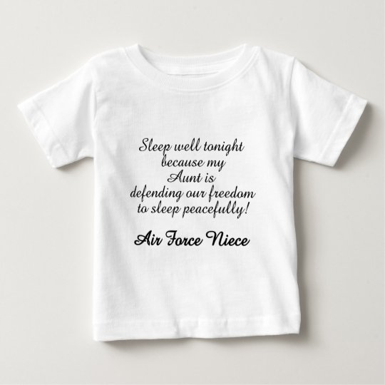 Air Force Niece Sleep Well Aunt Baby T-Shirt