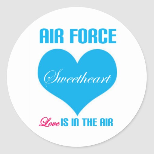 Air Force Sweetheart Love Is In The Air Round Stickers