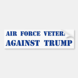 Air Force Veteran Against Trump Bumper Sticker