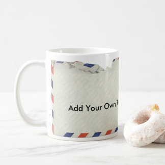 Air Mail Coffee Mug - Add Your Own Text