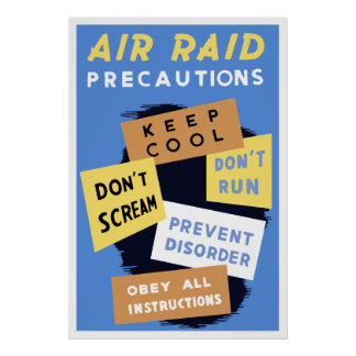 Air Raid Precautions -- WW2 Poster