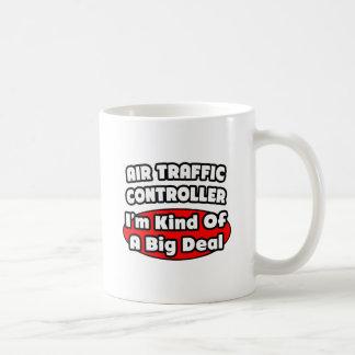 Air Traffic Controller...Big Deal Mugs