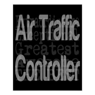 Air Traffic Controller Extraordinaire Poster
