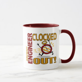 Aircraft Engineer Clocked Out Mug